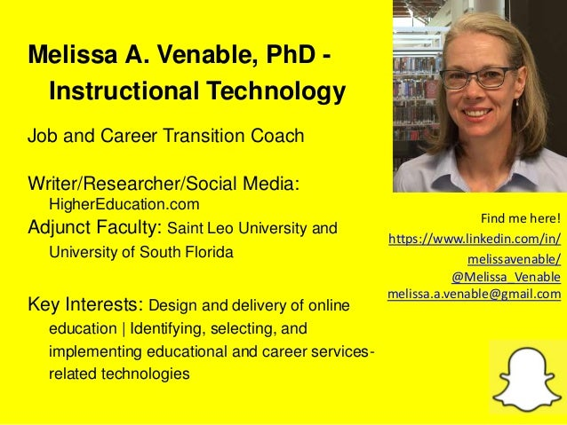 Melissa A. Venable, PhD - Instructional Technology Job and Career Transition Coach Writer/Researcher/Social Media: HigherE...
