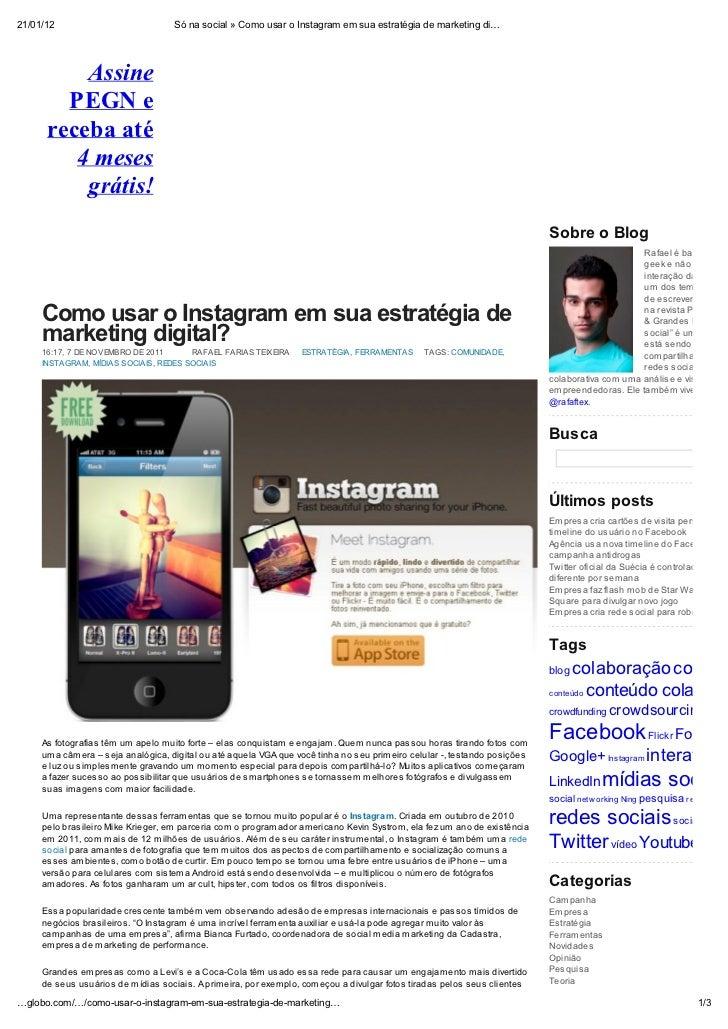 21/01/12                            Só na social » Como usar o Instagram em sua estratégia de marketing di          Assine...