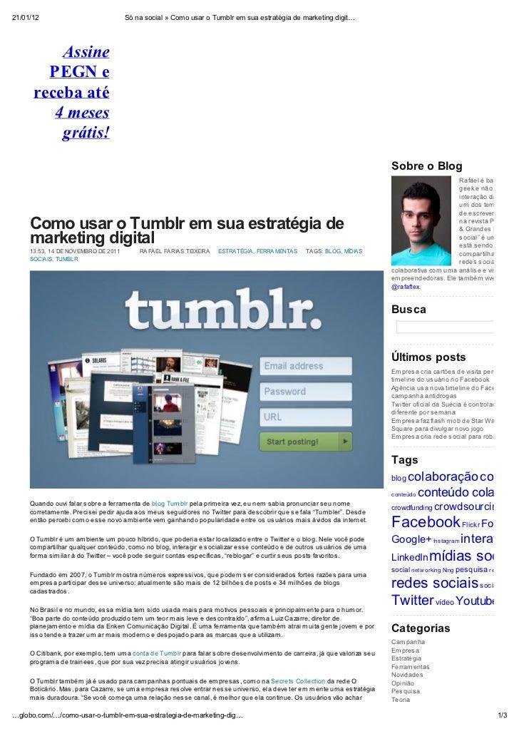 21/01/12                             Só na social » Como usar o Tumblr em sua estratégia de marketing digit          Assin...