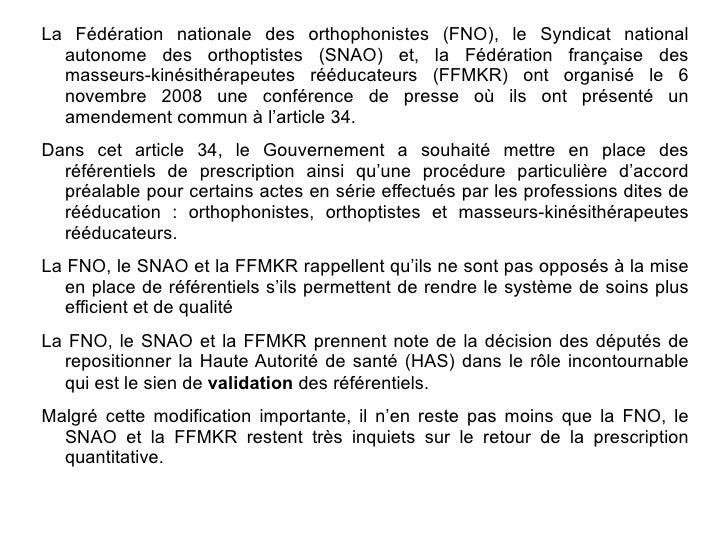 La Fédération nationale des orthophonistes (FNO), le Syndicat national   autonome des orthoptistes (SNAO) et, la Fédératio...
