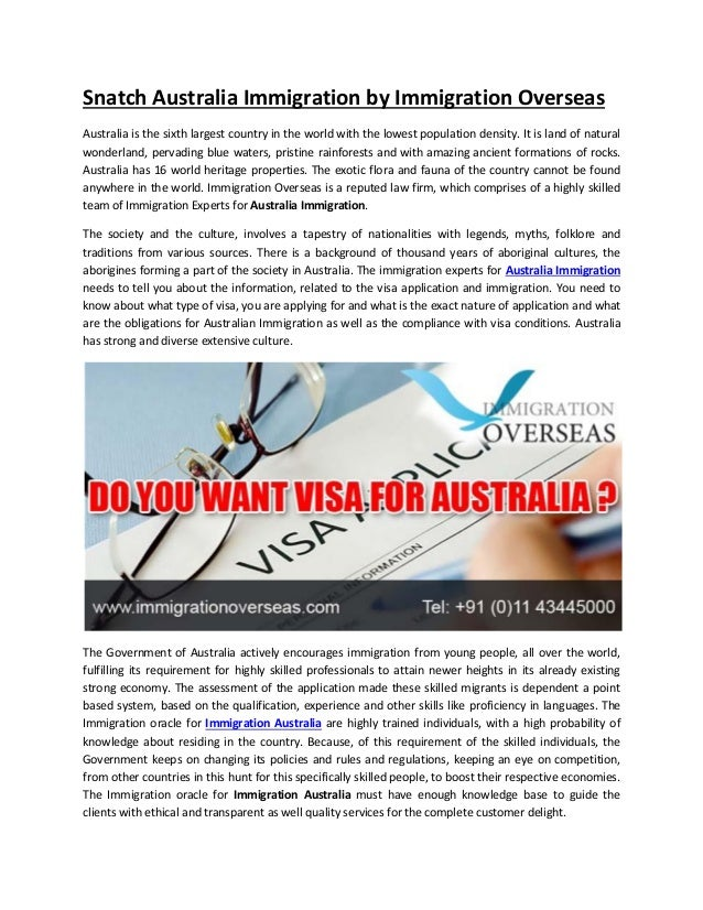 Snatch Australia Immigration by Immigration Overseas Australia is the sixth largest country in the world with the lowest p...