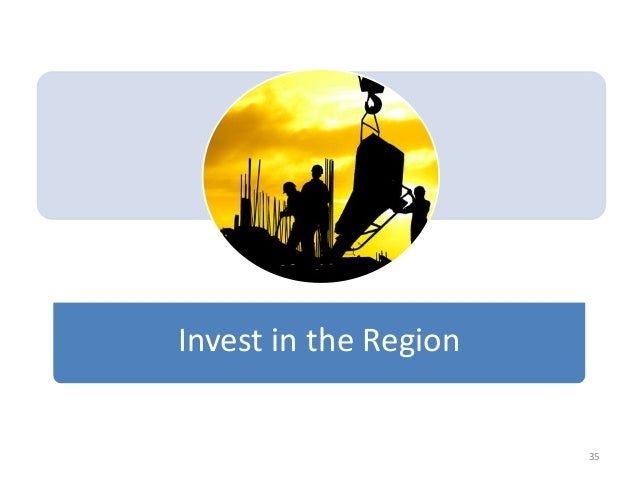 Invest in the Region 35
