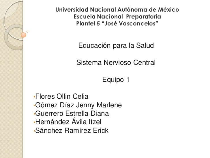 "Universidad Nacional Autónoma de México                Escuela Nacional Preparatoria                  Plantel 5 ""José Vasc..."