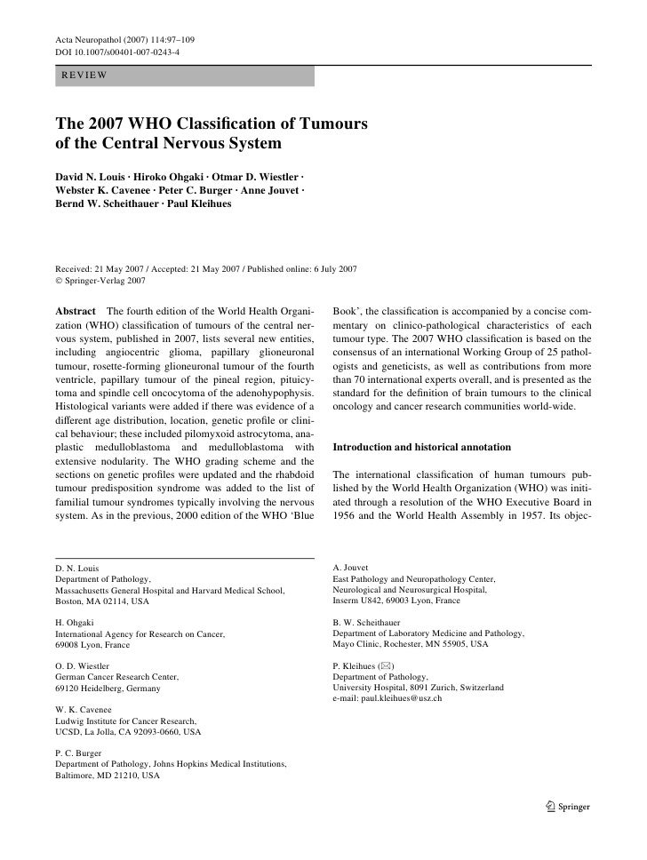 Acta Neuropathol (2007) 114:97–109 DOI 10.1007/s00401-007-0243-4   R EV IE W    The 2007 WHO ClassiWcation of Tumours of t...