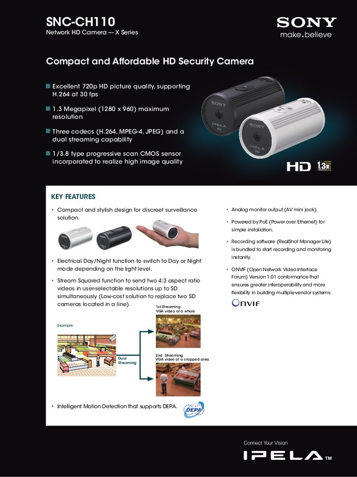 SNC-CH110Network HD Camera --- X SeriesCompact and Affordable HD Security Camera  Excellent 720p HD picture quality, suppo...