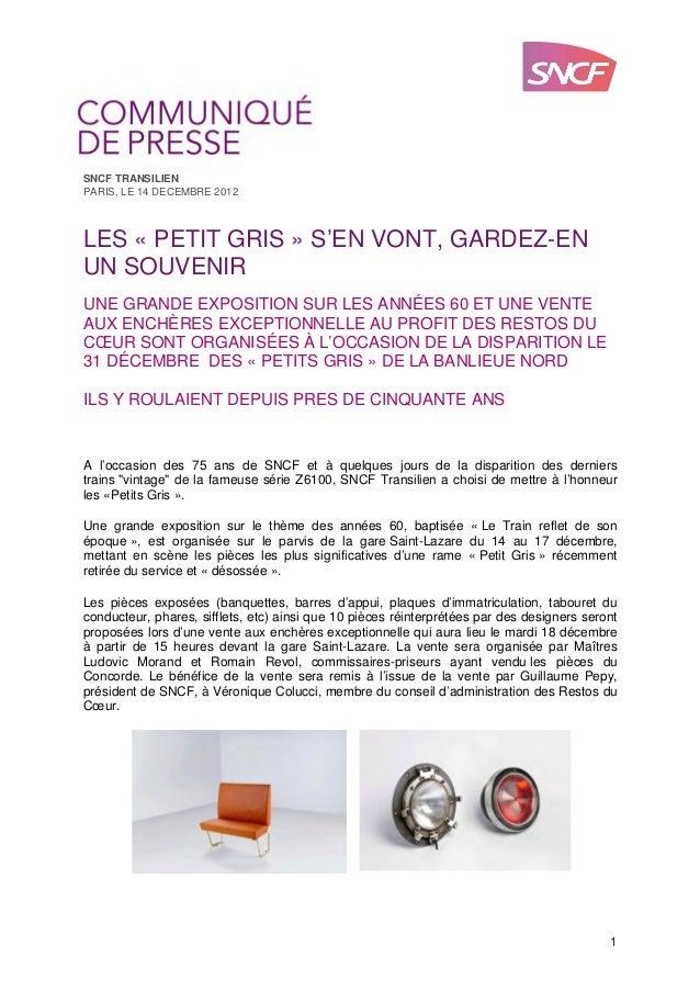 SNCF TRANSILIENPARIS, LE 14 DECEMBRE 2012LES « PETIT GRIS » S'EN VONT, GARDEZ-ENUN SOUVENIRUNE GRANDE EXPOSITION SUR LES A...