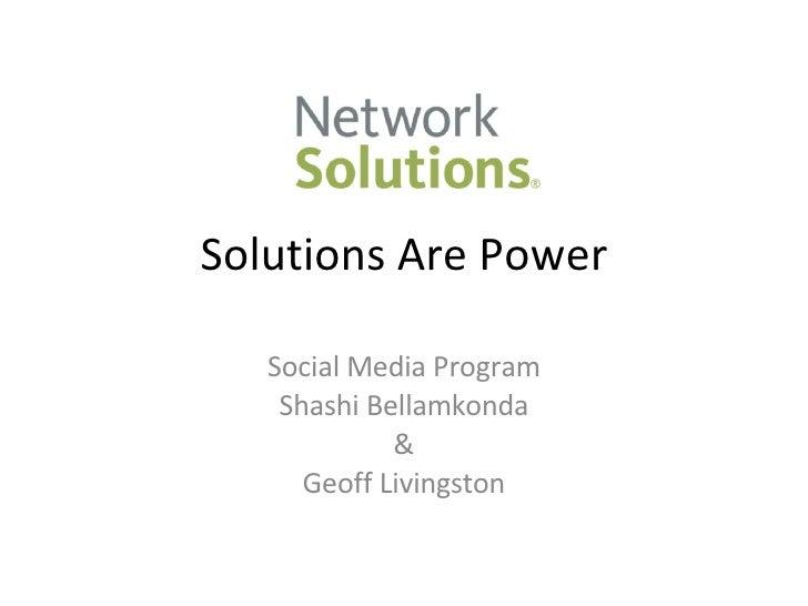 Solutions Are Power Social Media Program Shashi Bellamkonda & Geoff Livingston