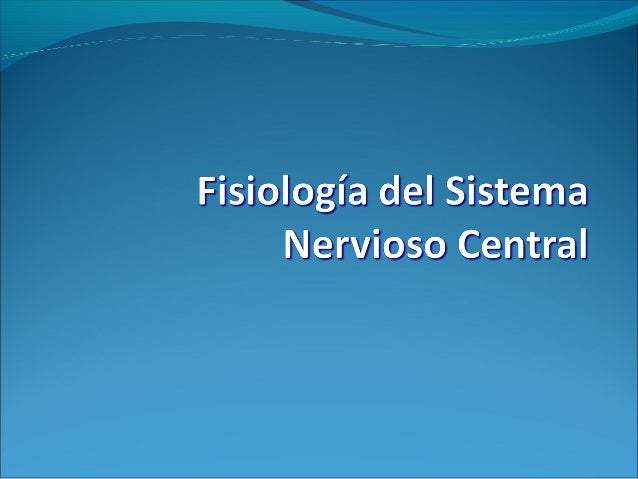 SISTEMA NERVIOSOEl sistema nervioso es una estructura extraordinariamente compleja que recoge millones de estímulos por s...
