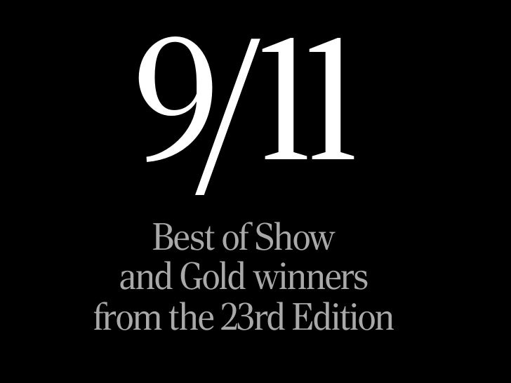 9/11    Best of Show  and Gold winnersfrom the 23rd Edition
