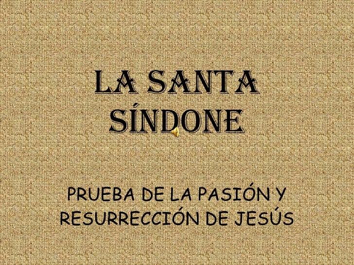 LA SANTA SÍNDONE PRUEBA DE LA PASIÓN Y RESURRECCIÓN DE JESÚS I parte R.P. Brian Moore