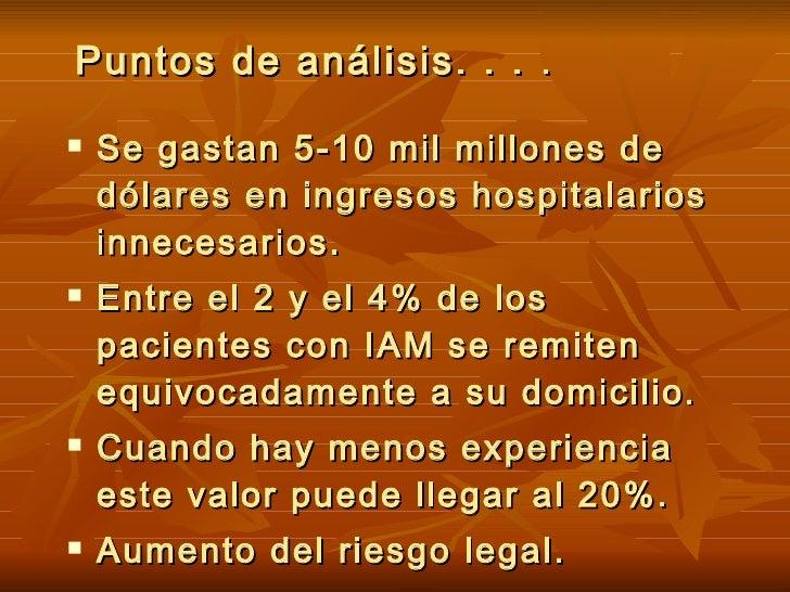 Puntos de análisis. . . . <ul><li>Se gastan 5-10 mil millones de dólares en ingresos hospitalarios innecesarios. </li></ul...