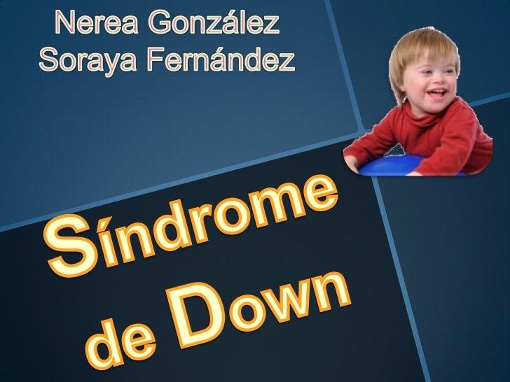 El síndrome de Down es un trastornocromosómico que incluye una combinación dedefectos congénitos, entre ellos, cierto grad...