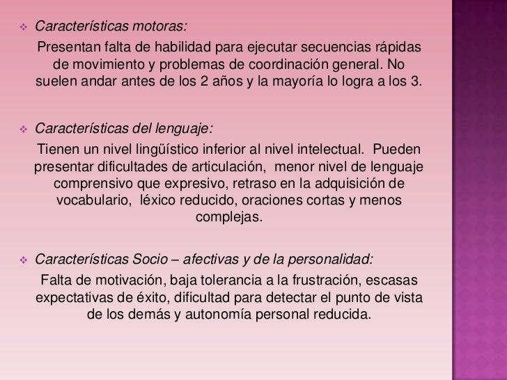    Características Cognitivas:      Dificultades    para mantener                         Dificultad en la               ...