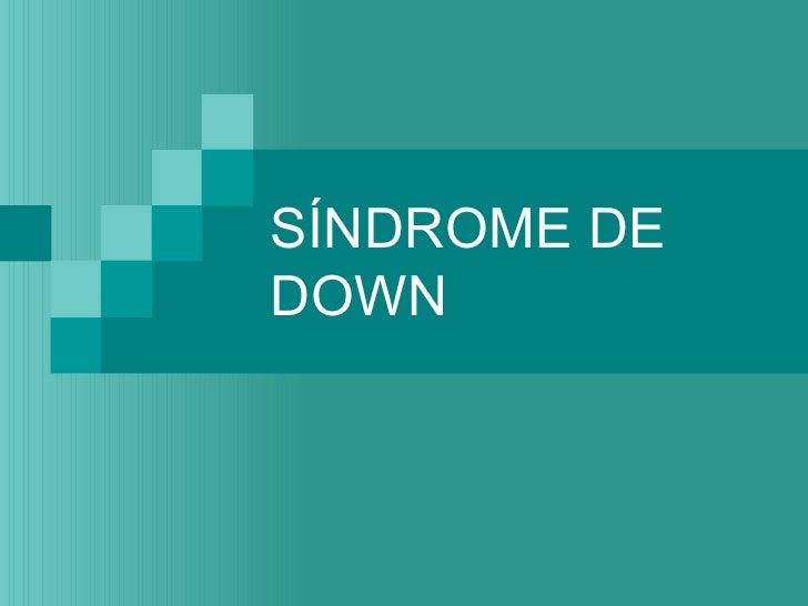 SÍNDROME DEDOWN