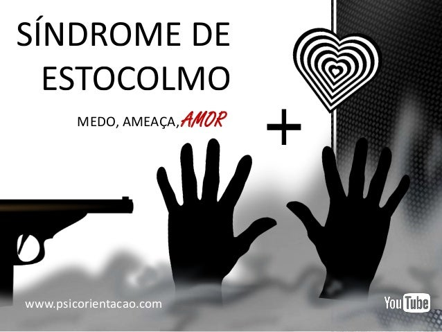 MEDO, AMEAÇA, AMOR www.psicorientacao.com