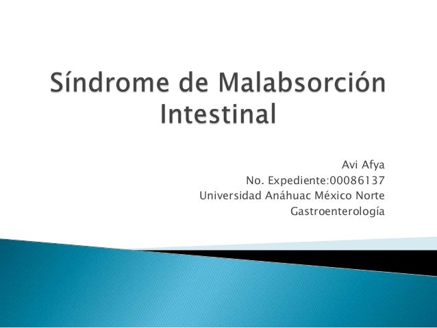 Avi Afya No. Expediente:00086137 Universidad Anáhuac México Norte Gastroenterología
