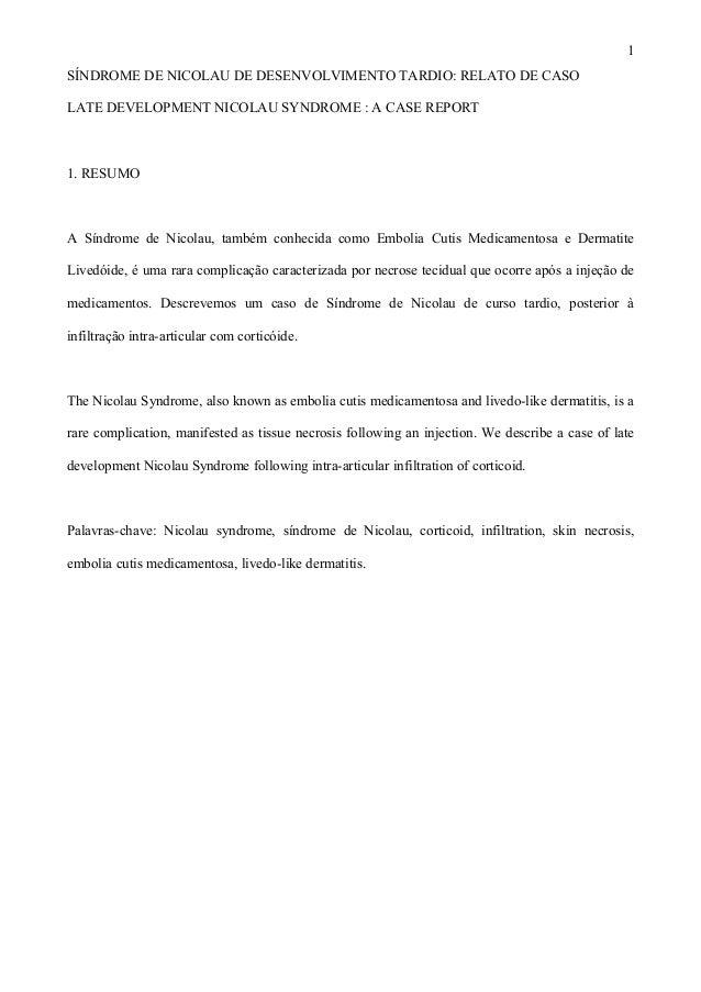 1SÍNDROME DE NICOLAU DE DESENVOLVIMENTO TARDIO: RELATO DE CASOLATE DEVELOPMENT NICOLAU SYNDROME : A CASE REPORT1. RESUMOA ...