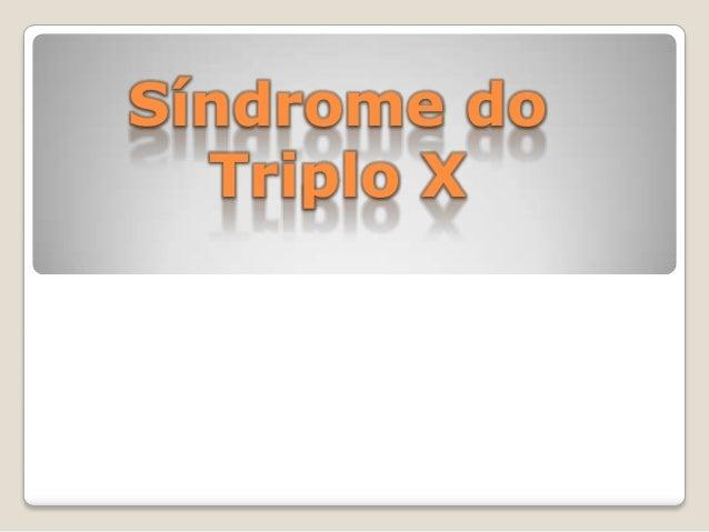 Síndrome do Triplo X