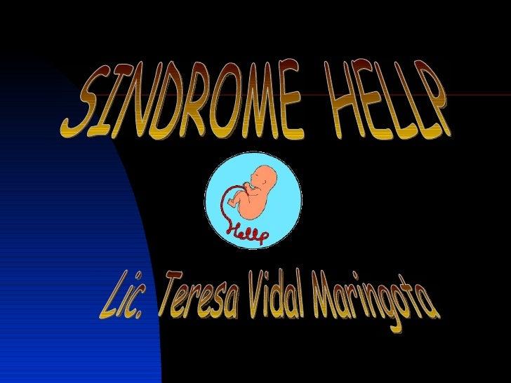 SINDROME  HELLP Lic. Teresa Vidal Maringota