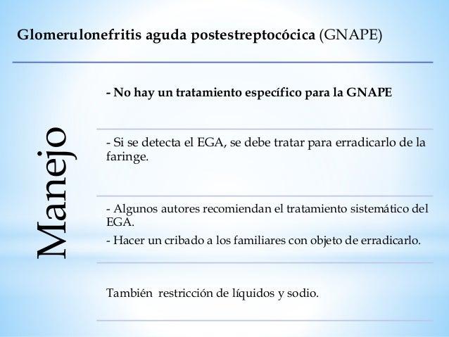 Glomerulonefritis aguda postestreptocócica (GNAPE) Evolución Resolución rápida. - La diuresis empieza a mejorar en 1 sem. ...