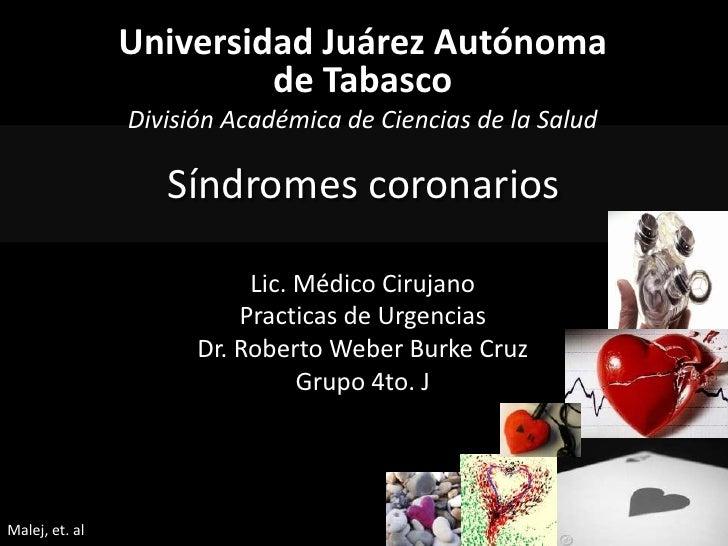 Universidad Juárez Autónoma de Tabasco<br />División Académica de Ciencias de la Salud<br />Lic. Médico Cirujano<br />Prac...