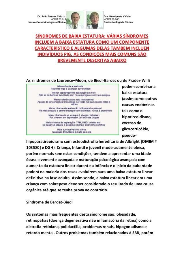 SÍNDROMES DE BAIXA ESTATURA: VÁRIAS SÍNDROMES  INCLUEM A BAIXA ESTATURA COMO UM COMPONENTE  CARACTERÍSTICO E ALGUMAS DELAS...