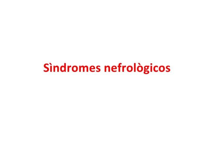 Sìndromes nefrològicos