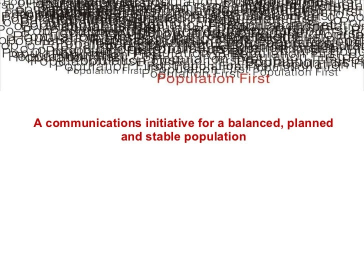 A communications initiative for a balanced, planned and stable population