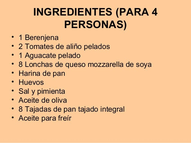 INGREDIENTES (PARA 4PERSONAS)• 1 Berenjena• 2 Tomates de aliño pelados• 1 Aguacate pelado• 8 Lonchas de queso mozzarella d...