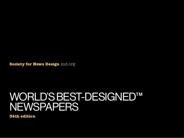 Society for News Design snd.orgWORLD'S BEST-DESIGNED™NEWSPAPERS34th edition