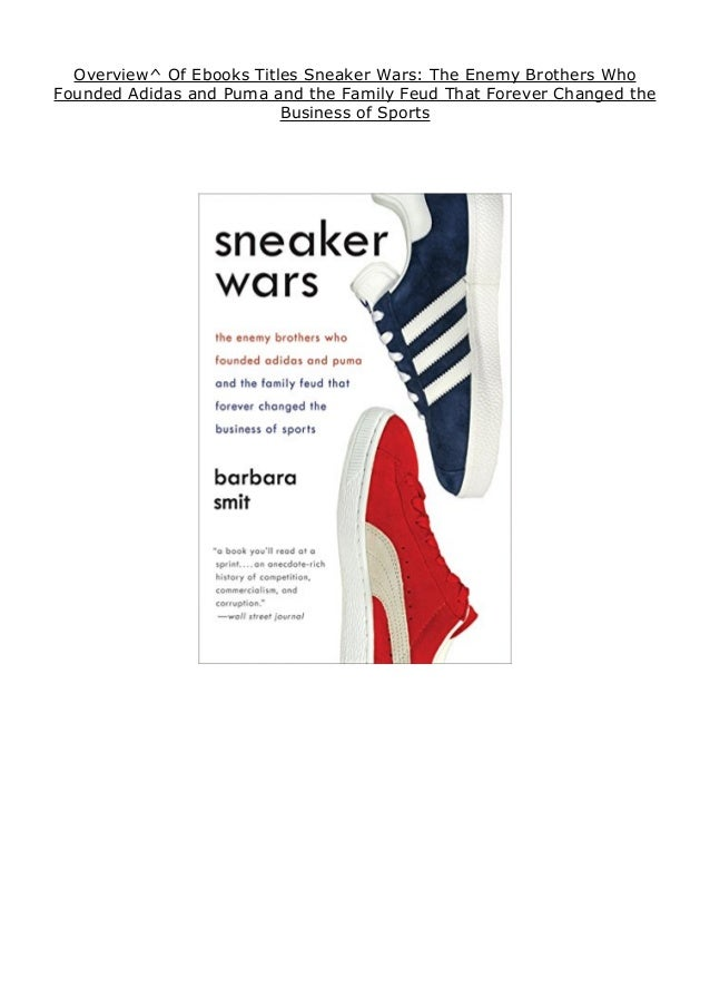 Overview^ Of Ebooks Titles Sneaker Wars