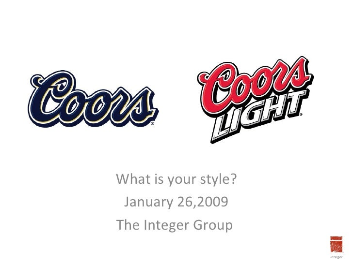 What is your style? January 26,2009 The Integer Group