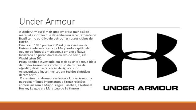 2ca56f88c1f Under Armour A Under Armour é mais uma empresa mundial de ...