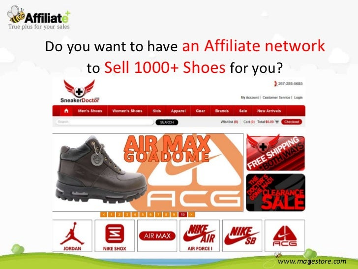 Do you want to have an Affiliate network      to Sell 1000+ Shoes for you?                                 www.magestore.com