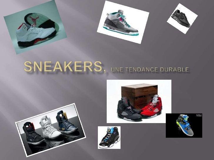 Sneakers, une tendance durable<br />