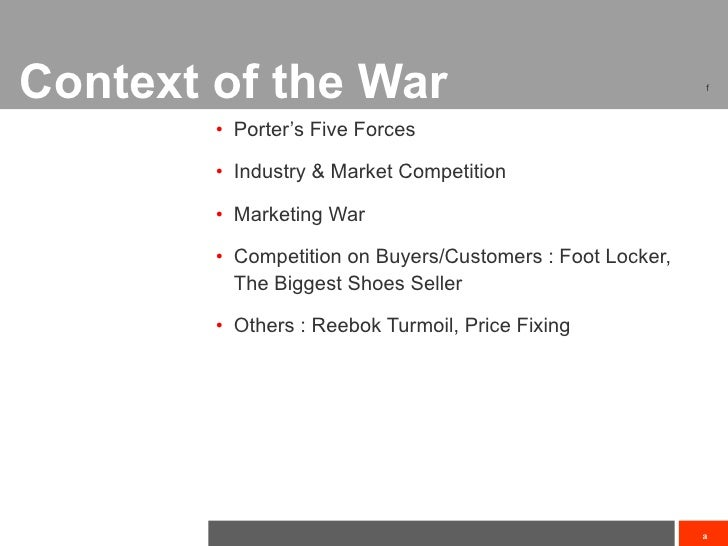 porter five forces of reebok Since its introduction in 1979, michael porter's five forces has become the de facto framework for industry analysis the five forces measure the competitiveness of.