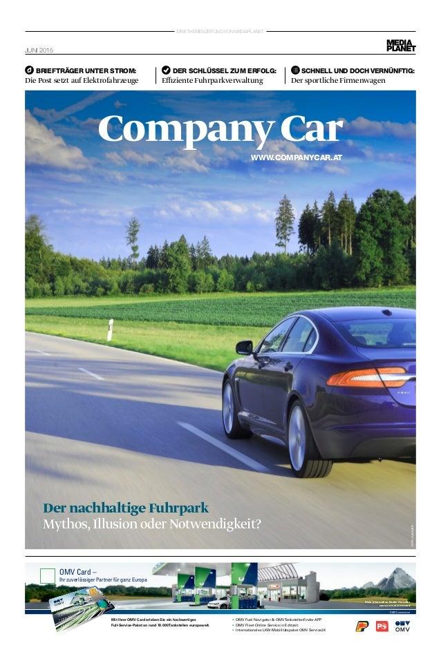 Eine Themenzeitung von Mediaplanet CompanyCar Juni 2015 Der Schlüssel zum Erfolg: Effiziente Fuhrparkverwaltung Briefträge...