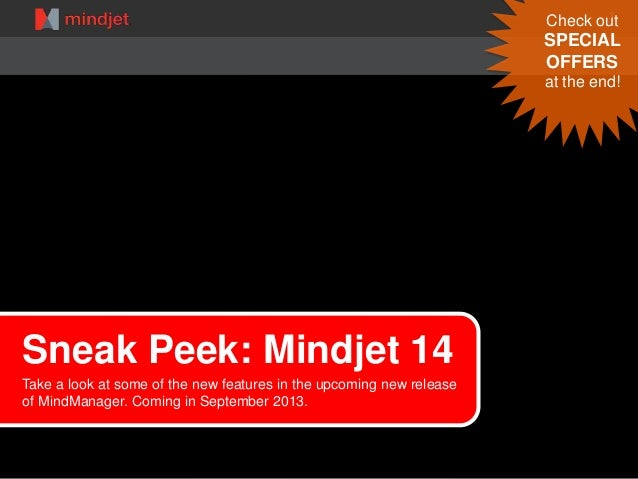 1 Sneak Peek: Mindjet 14 Take a look at some of the new features in the upcoming new release of MindManager. Coming in Sep...