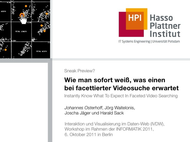 Sneak Preview?Wie man sofort weiß, was einenbei facettierter Videosuche erwartetInstantly Know What To Expect In Faceted V...