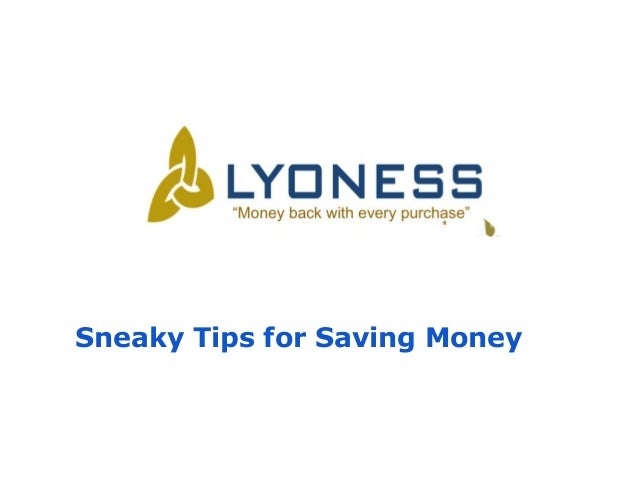 Sneaky Tips for Saving Money