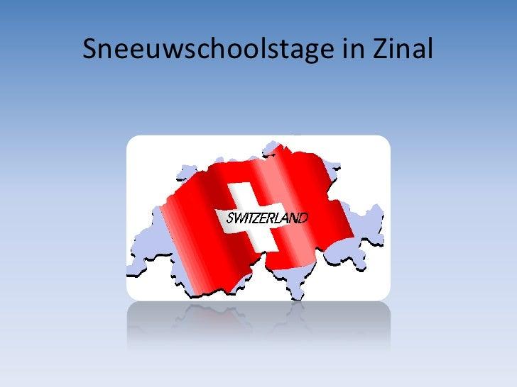 Sneeuwschoolstage in Zinal
