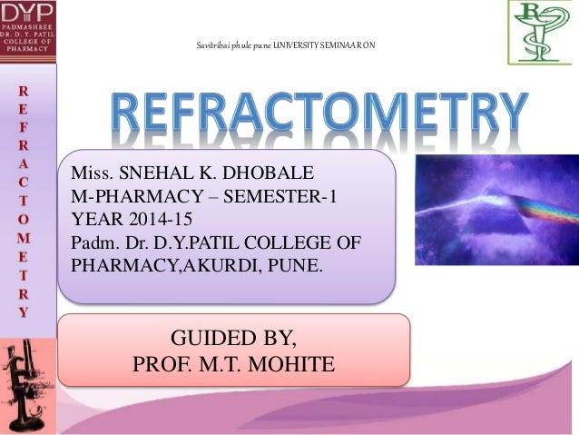 Savitribai phule pune UNIVERSITY SEMINAAR ON  Miss. SNEHAL K. DHOBALE  M-PHARMACY – SEMESTER-1  YEAR 2014-15  Padm. Dr. D....