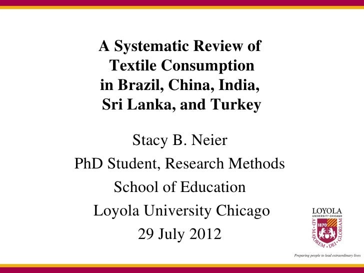 A Systematic Review of    Textile Consumption   in Brazil, China, India,   Sri Lanka, and Turkey       Stacy B. NeierPhD S...