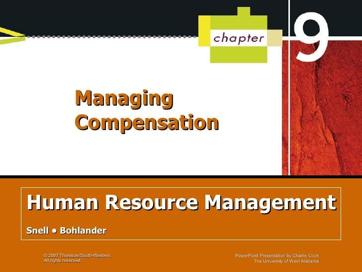 Managing Compensation Human Resource Management Snell • Bohlander