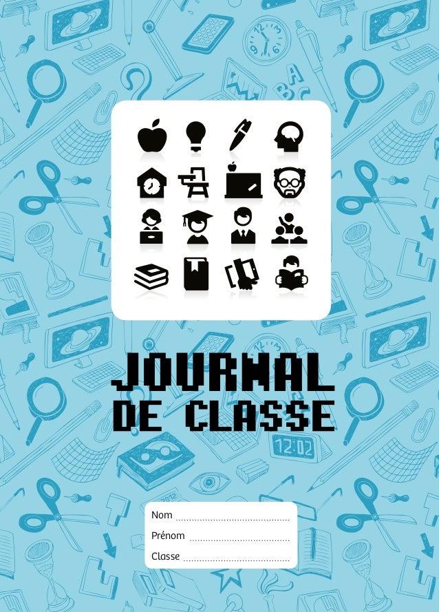 Nom Prénom Classe 9 782930 669038 www.journauxdeclasse.be