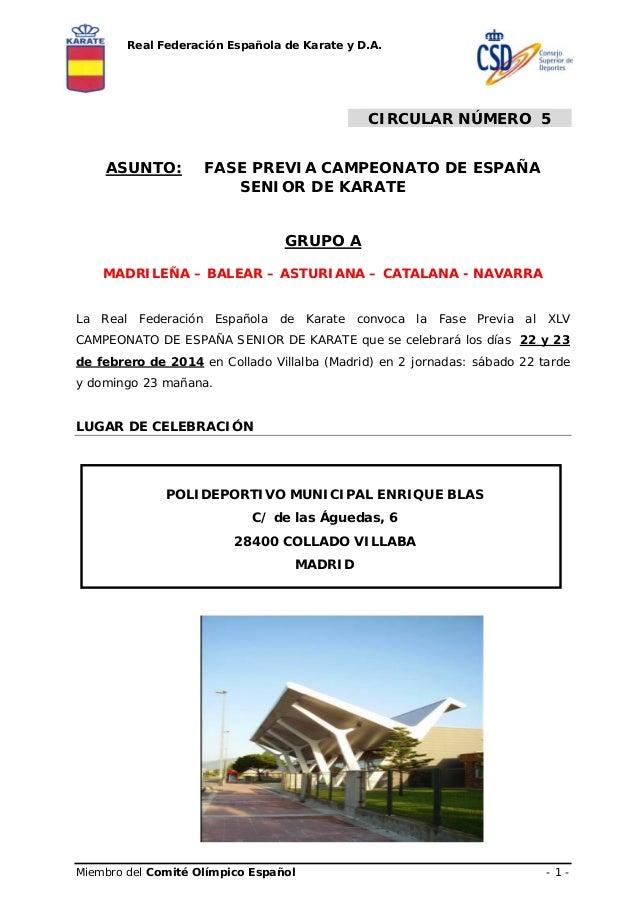Real Federación Española de Karate y D.A.  CIRCULAR NÚMERO 5 ASUNTO:  FASE PREVIA CAMPEONATO DE ESPAÑA SENIOR DE KARATE GR...