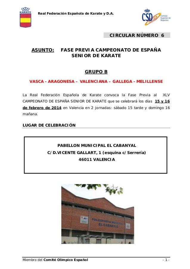 Real Federación Española de Karate y D.A.  CIRCULAR NÚMERO 6 ASUNTO:  FASE PREVIA CAMPEONATO DE ESPAÑA SENIOR DE KARATE GR...