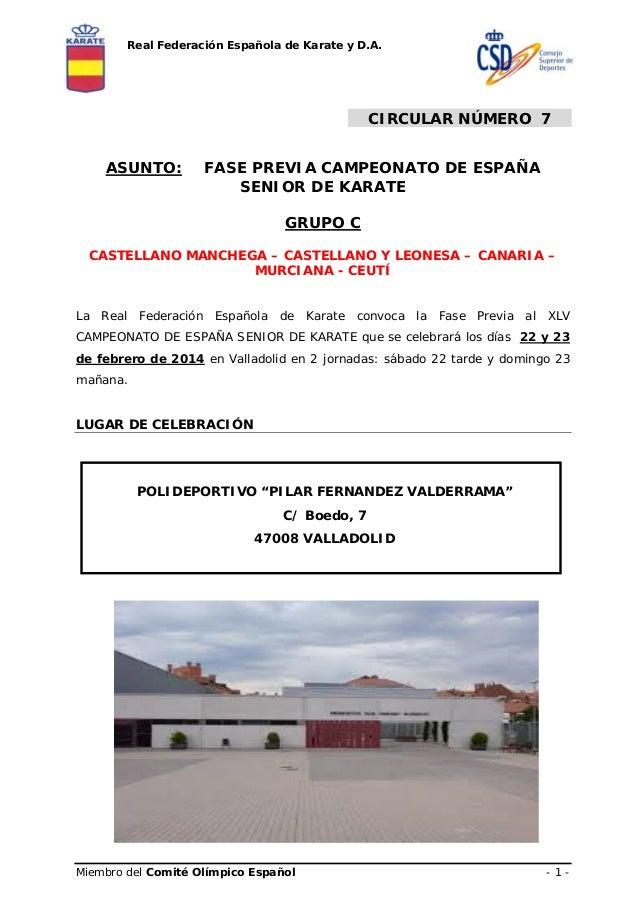 Real Federación Española de Karate y D.A.  CIRCULAR NÚMERO 7 ASUNTO:  FASE PREVIA CAMPEONATO DE ESPAÑA SENIOR DE KARATE GR...