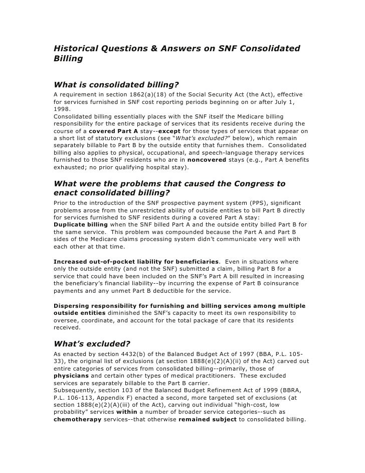 Historical Questions & Answers on SNF Consolidated Billing   What is consolidated billing? A requirement in section 1862(a...