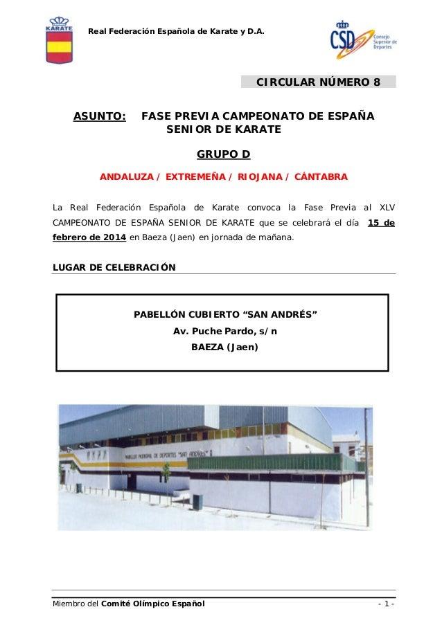 Real Federación Española de Karate y D.A.  CIRCULAR NÚMERO 8 ASUNTO:  FASE PREVIA CAMPEONATO DE ESPAÑA SENIOR DE KARATE GR...